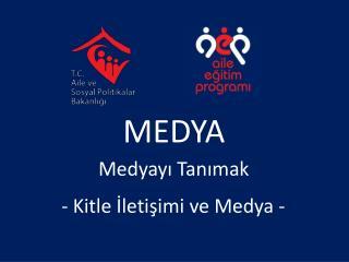 MEDYA