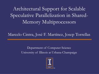 Architectural Support for Scalable Speculative Parallelization in Shared-Memory Multiprocessors