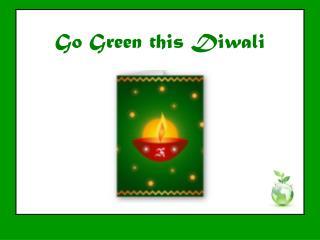 Go+Green+Diwali