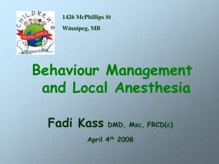 Behaviour Management and Local Anesthesia
