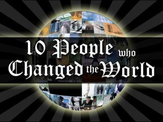 10 World Changers