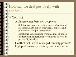 How can we deal positively with conflict?