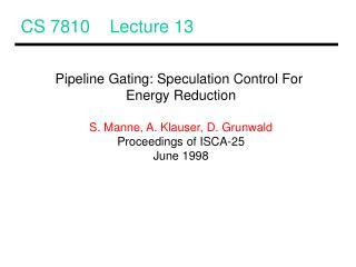 CS 7810    Lecture 13