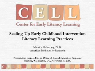 Scaling-Up Early Childhood Intervention Literacy Learning Practices