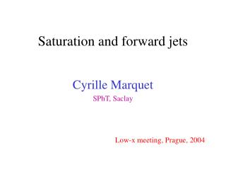 Saturation  and forward jets
