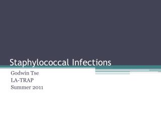 Staphylococcal Infections