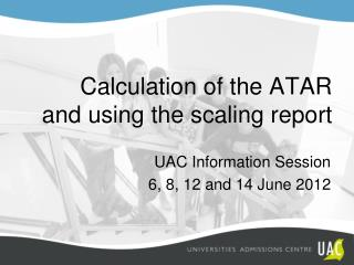 Calculation of the ATAR and using the scaling report
