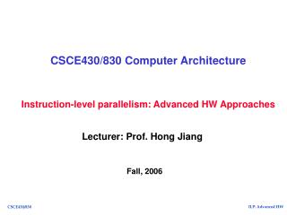 CSCE430/830 Computer Architecture