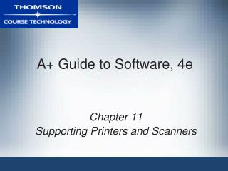 A+ Guide to Software, 4e