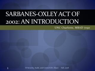 Sarbanes- oxley  Act of 2002: An introduction