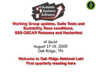 Al Geist August 17-19, 2005 Oak Ridge, TN