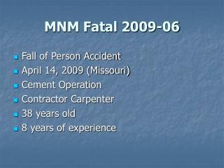 MNM Fatal 2009-06