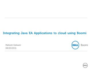 Integrating Java EA Applications to cloud using Boomi