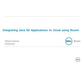 Integrating Java EA Applications to cloud using Boomi