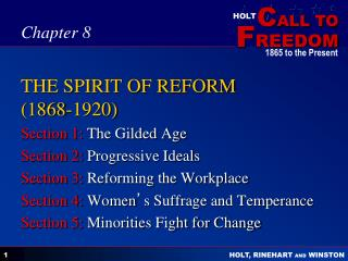THE SPIRIT OF REFORM (1868-1920)