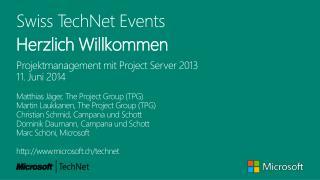 Swiss TechNet Events Herzlich Willkommen