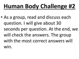 Human Body Challenge #2
