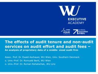 Assoc . Prof. Dr. Ewald Aschauer, WU Wien, Univ. Southern  Denmark