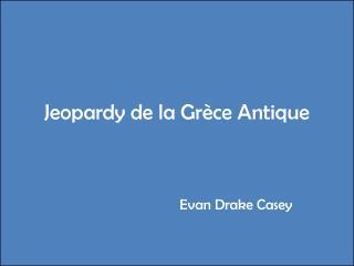 Jeopardy de la Grèce Antique