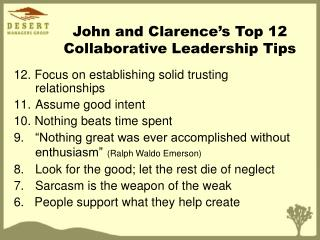 John and Clarence's Top 12 Collaborative Leadership Tips
