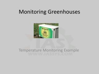 Monitoring  Greenhouses