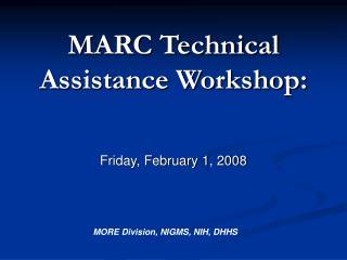 MARC Technical Assistance Workshop:
