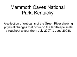 Mammoth Caves National Park, Kentucky