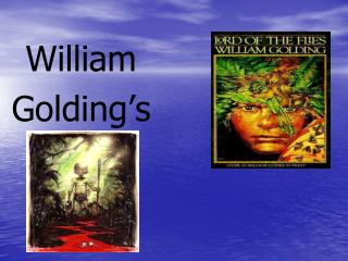 William Golding's
