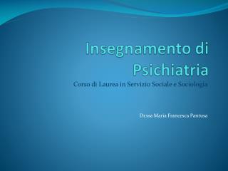 Insegnamento di Psichiatria