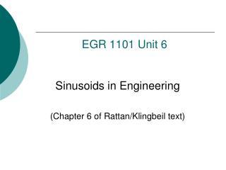 EGR  1101 Unit 6