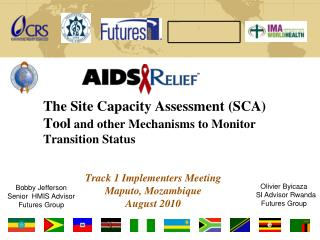 The Site Capacity Assessment (SCA)  Tool  and other Mechanisms to Monitor Transition Status
