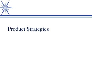 Product Strategies