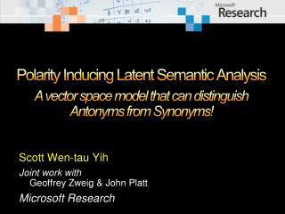 Polarity Inducing Latent Semantic Analysis