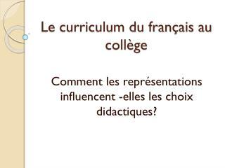 Le curriculum du français au collège