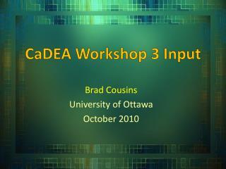 CaDEA  Workshop 3  Input
