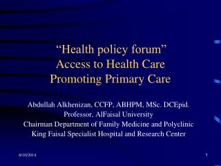 """Health policy forum""  Access to Health Care  Promoting Primary Care"