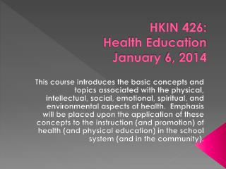 HKIN 426: Health Education January  6, 2014