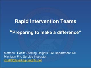 Rapid Intervention Teams   Preparing to make a difference