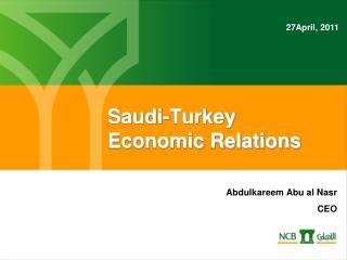 Saudi-Turkey Economic Relations