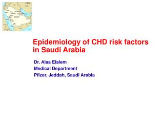 Epidemiology of CHD risk factors in Saudi Arabia