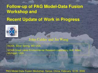 Follow-up of PAG Model-Data Fusion Workshop and  Recent Update of Work in Progress
