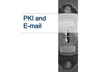 PKI and  E-mail
