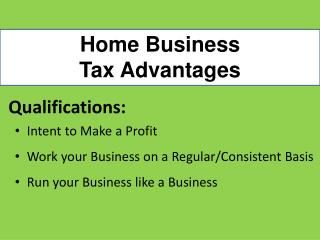 Home Business  Tax Advantages