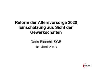 Reform der Altersvorsorge 2020 Einschätzung aus Sicht der Gewerkschaften