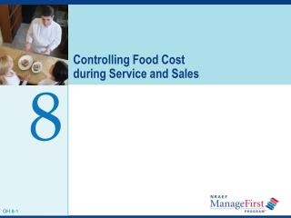 Controlling Food Cost  during Service and Sales