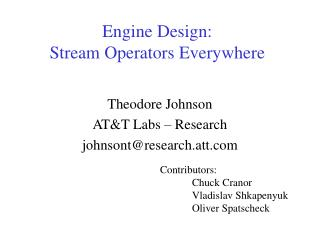 Engine Design: Stream Operators Everywhere