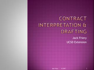 Contract Interpretation & Drafting