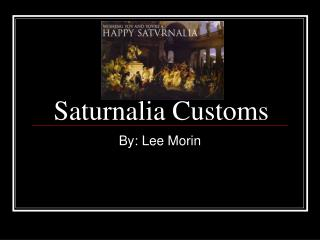 Saturnalia Customs