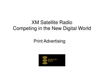 XM Satellite Radio Competing in the New Digital World