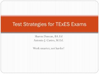 Test Strategies for TExES Exams